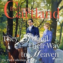 Cartland, Barbara - They Found Their Way to Heaven, audiobook