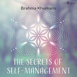 Khumaris, Brahma - The Secrets of Self-Management, äänikirja