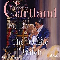 Cartland, Barbara - The White Witch, audiobook