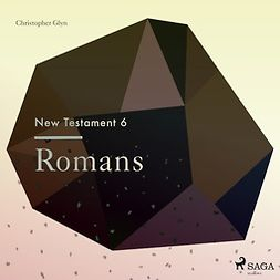 Glyn, Christopher - The New Testament 6: Romans, audiobook