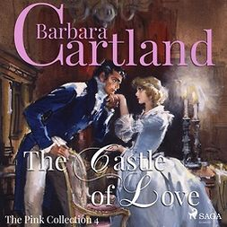 Cartland, Barbara - The Castle of Love, audiobook