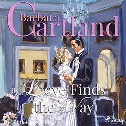 Cartland, Barbara - Love Finds The Way, äänikirja