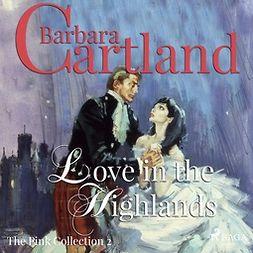 Cartland, Barbara - Love In The Highlands, äänikirja