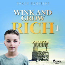 Hamilton, Roger - Wink and Grow Rich 1, audiobook