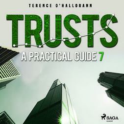 O'Hallorann, Terence - Trusts - A Practical Guide 7, audiobook