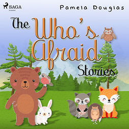 Douglas, Pamela - The Who's Afraid Stories, audiobook