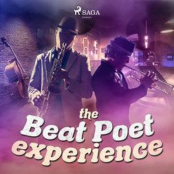 Experience, Beat Poet - The Beat Poet Experience, audiobook
