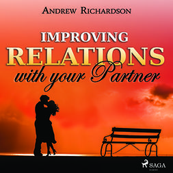 Richardson, Andrew - Improving Relations with your Partner, audiobook