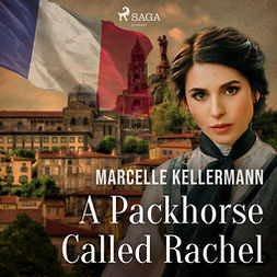 Kellermann, Marcelle - A Packhorse Called Rachel, audiobook
