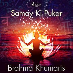 Khumaris, Brahma - Samay Ki Pukar, audiobook
