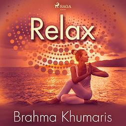 Khumaris, Brahma - Relax, audiobook