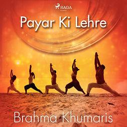 Khumaris, Brahma - Payar Ki Lehre, äänikirja