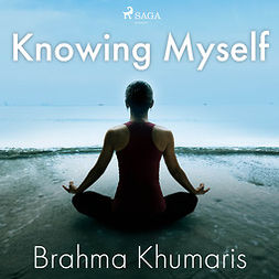 Khumaris, Brahma - Knowing Myself, audiobook