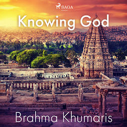 Khumaris, Brahma - Knowing God, audiobook