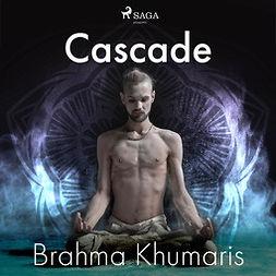 Khumaris, Brahma - Cascade, äänikirja