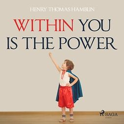 Hamblin, Henry Thomas - Within You Is The Power, audiobook