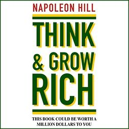 Hill, Napoleon - Think and Grow Rich, audiobook