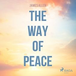 Allen, James - The Way Of Peace, audiobook