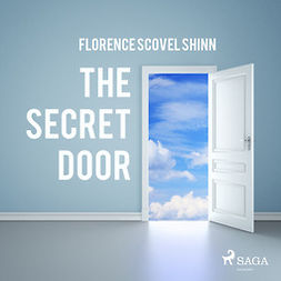 Shinn, Florence Scovel - The Secret Door, audiobook