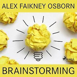 Osborn, Alex Faikney - Brainstorming, äänikirja
