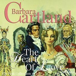 Cartland, Barbara - The Heart Of Love, audiobook