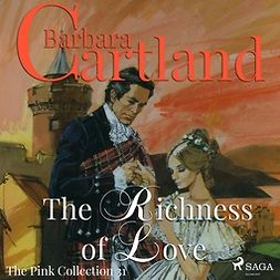 Cartland, Barbara - The Richness of Love, audiobook