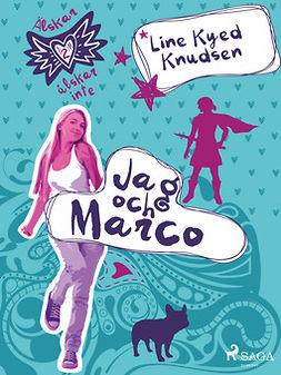 Knudsen, Line Kyed - Älskar, älskar inte 2 - Jag och Marco, ebook