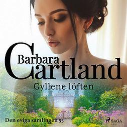 Cartland, Barbara - Gyllene löften, audiobook
