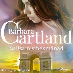 Cartland, Barbara - Sällsam smekmånad, audiobook