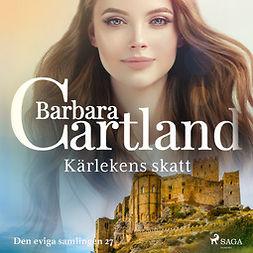 Cartland, Barbara - Kärlekens skatt, audiobook