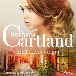 Cartland, Barbara - Kärlekens vingar, audiobook