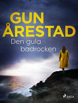 Årestad, Gun - Den gula badrocken, ebook