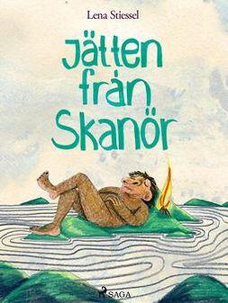 Stiessel, Lena - Jätten från Skanör, ebook