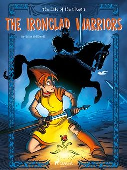 The Ironclad Warriors - (The Fate of the Elves ; 1)