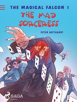 Gotthardt, Peter - The Magical Falcon 1 - The Mad Sorceress, ebook