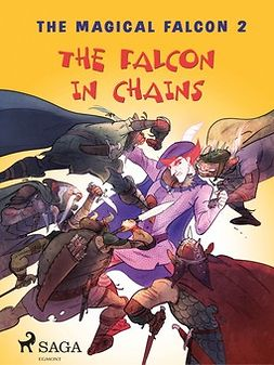 Gotthardt, Peter - The Magical Falcon 2 - The Falcon in Chains, ebook