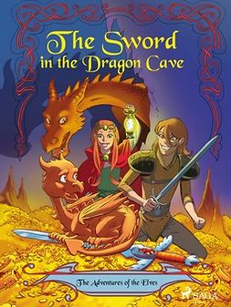 Gotthardt, Peter - The Adventures of the Elves 3: The Sword in the Dragon s Cave, ebook