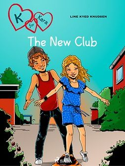 Knudsen, Line Kyed - K for Kara 8: The New Club, e-bok