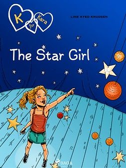 Knudsen, Line Kyed - K for Kara 10: The Star Girl, ebook