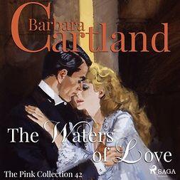 Cartland, Barbara - The Waters of Love, äänikirja