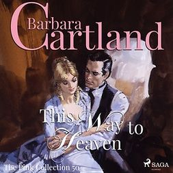 Cartland, Barbara - This Way to Heaven, audiobook
