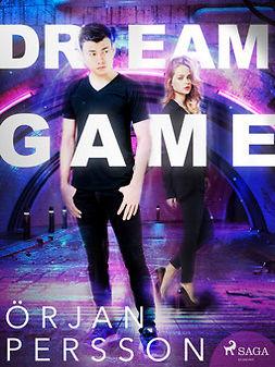 Persson, Örjan - Dream Game, ebook