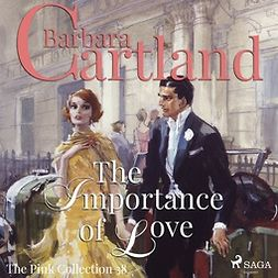 Cartland, Barbara - The Importance of Love, audiobook