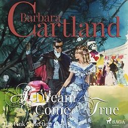 Cartland, Barbara - A Dream Come True, äänikirja
