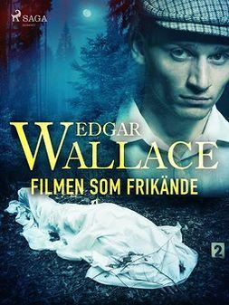 Wallace, Edgar - Filmen som frikände, ebook