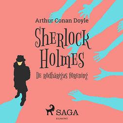 Doyle, Sir Arthur Conan - De rödhårigas förening, audiobook
