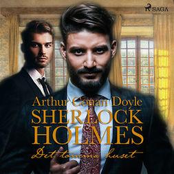 Doyle, Sir Arthur Conan - Det tomma huset, audiobook