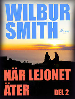 Smith, Wilbur - När lejonet äter del 2, audiobook