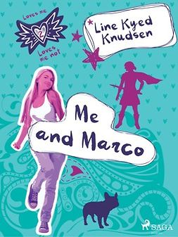Knudsen, Line Kyed - Loves Me/Loves Me Not 2: Me and Marco, e-kirja