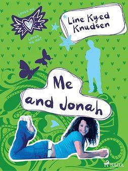 Knudsen, Line Kyed - Loves Me/Loves Me Not 3: Me and Jonah, ebook